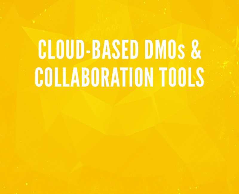 Cloud-based DMOs and collaboration tools